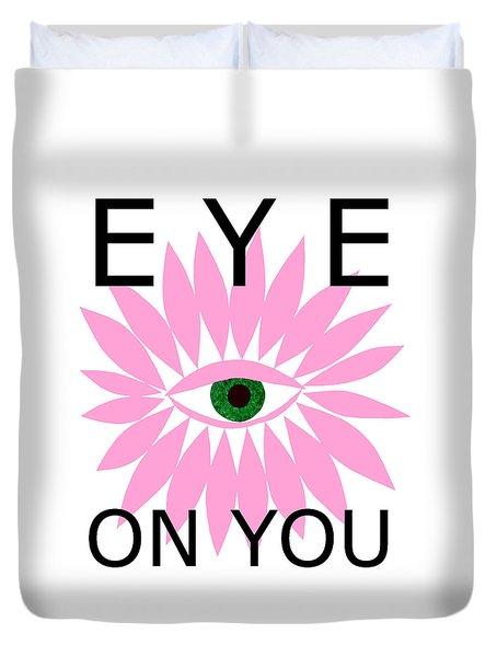 Eye On You Duvet Cover