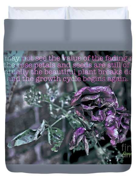 Duvet Cover featuring the photograph Fading Rose by Sandy Moulder