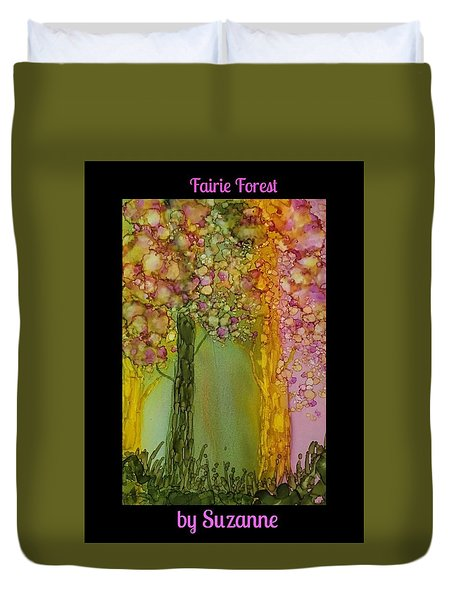 Fairie Forest Duvet Cover by Suzanne Canner