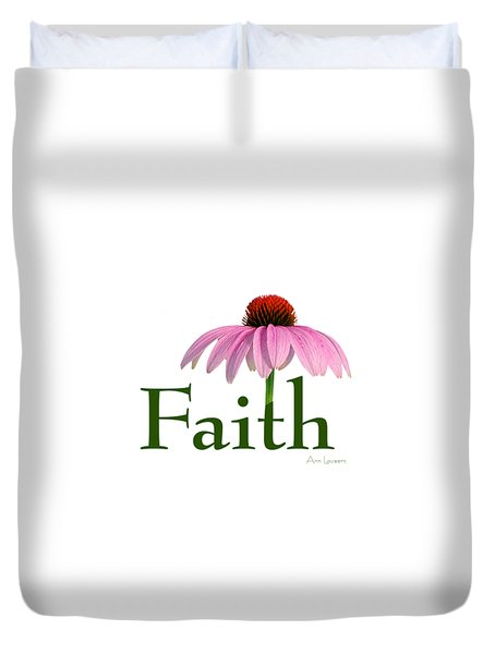Faith Coneflower Shirt Duvet Cover by Ann Lauwers