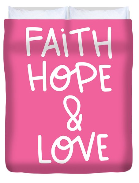 Faith Hope Love Duvet Cover