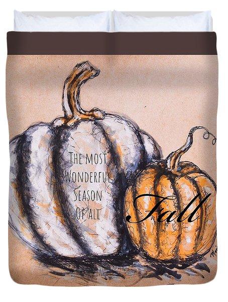 Fall Most Wonderful Season Of All Duvet Cover