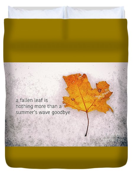 Fallen Leaf On Dirty Ice With Quote Duvet Cover