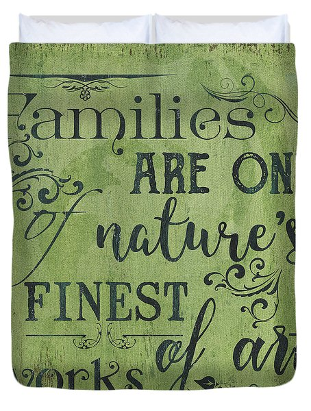 Families Are... Duvet Cover