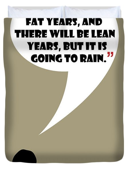 Fat Years - Mad Men Poster Don Draper Quote Duvet Cover