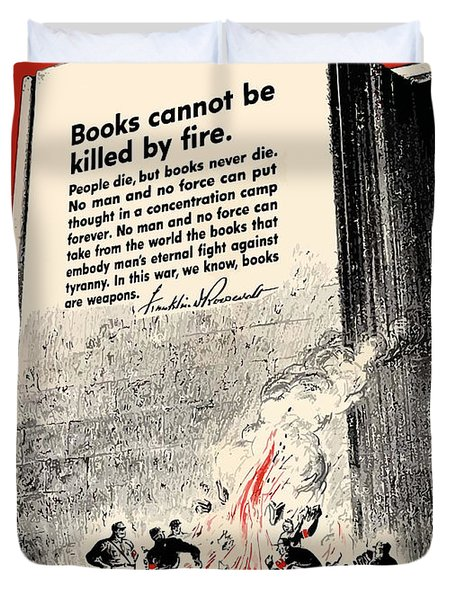 Fdr Quote On Book Burning  Duvet Cover