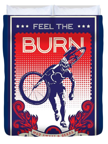 Feel The Burn Duvet Cover