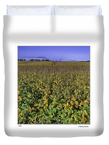 Duvet Cover featuring the photograph Field by R Thomas Berner