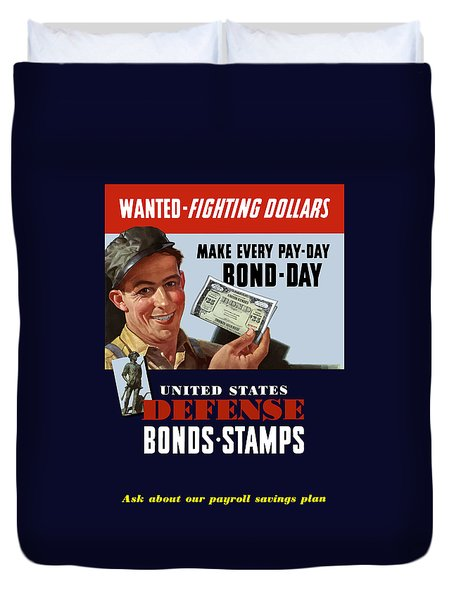 Fighting Dollars Wanted Duvet Cover by War Is Hell Store