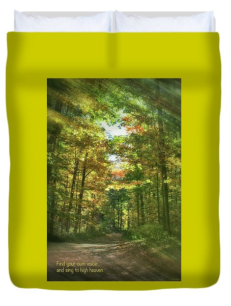 Find Your Own Voice Duvet Cover