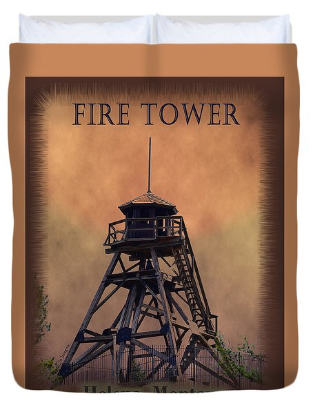 Duvet Cover featuring the photograph Firetower Poster by Kae Cheatham
