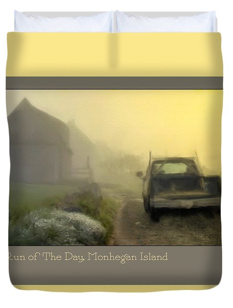 First Run Of The Day, Monhegan Island  Duvet Cover by Dave Higgins