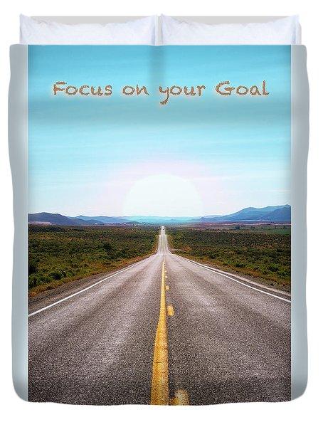 Focus On Your Goal Duvet Cover