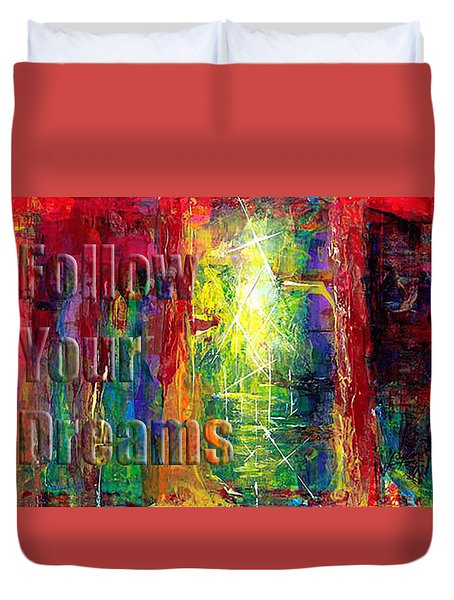 Follow Your Dreams Embossed Duvet Cover