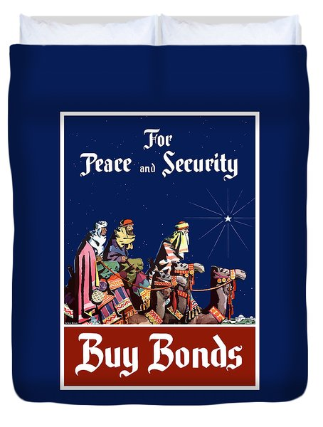 For Peace And Security - Buy Bonds Duvet Cover by War Is Hell Store