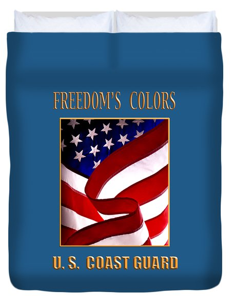 Freedom's Colors Uscg Duvet Cover