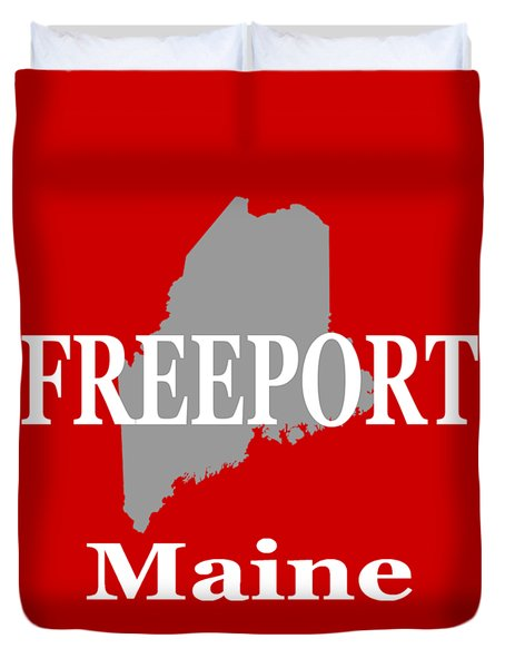 Duvet Cover featuring the photograph Freeport Maine State City And Town Pride  by Keith Webber Jr