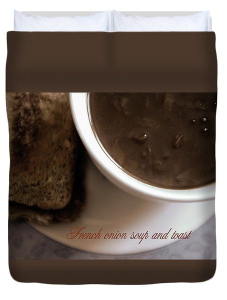 French Onion Soup And Toast Duvet Cover