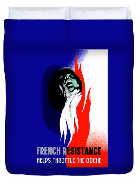 French Resistance Helps Throttle The Boche Duvet Cover by War Is Hell Store
