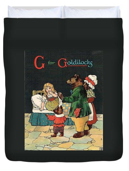 G For Goldilocks Duvet Cover