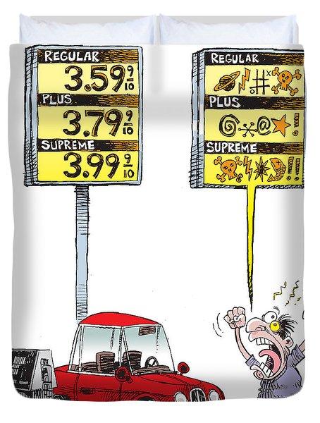 Gas Price Curse Duvet Cover