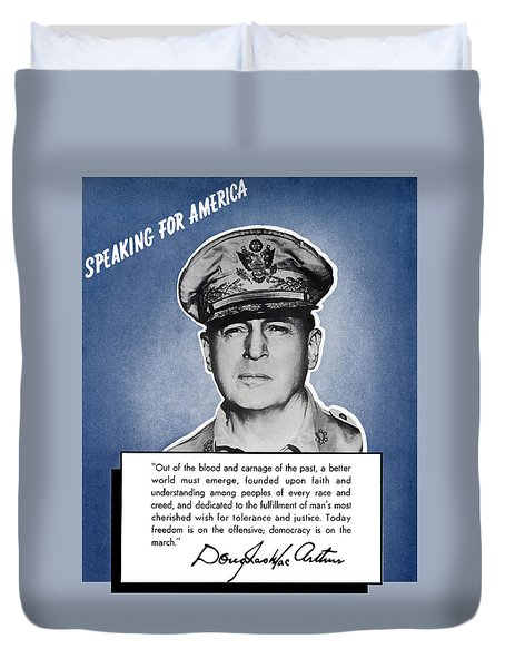 General Macarthur Speaking For America Duvet Cover by War Is Hell Store