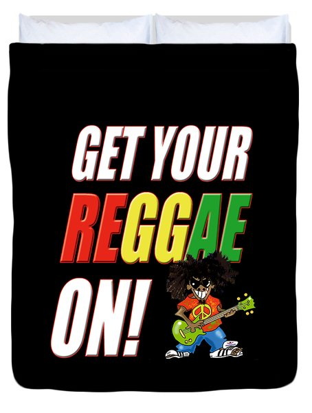 Get Your Reggae On Duvet Cover