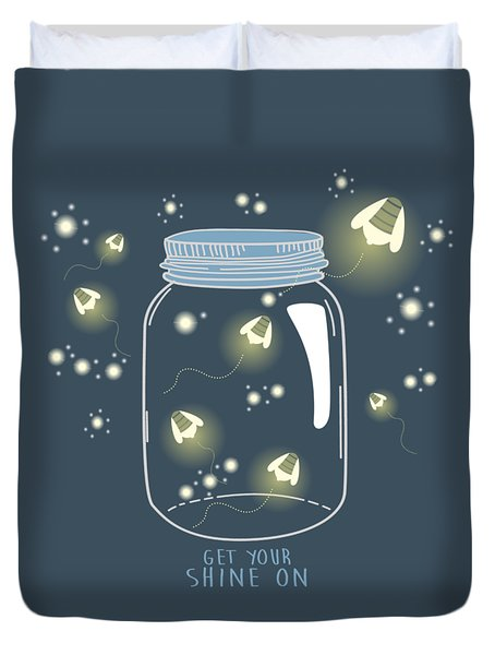 Get Your Shine On Duvet Cover