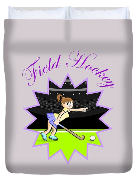 Girl Hockey Field Player In A Design With Text Duvet Cover