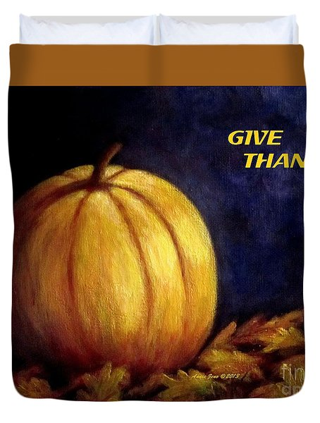 Give Thanks Autumn Painting Duvet Cover by Annie Zeno