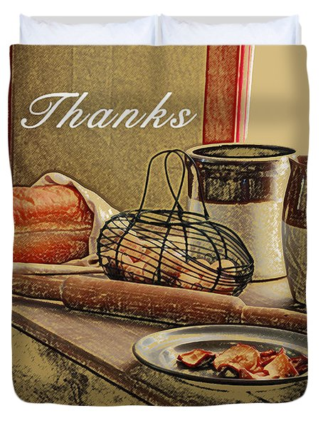 Give Thanks Duvet Cover by Michael Peychich