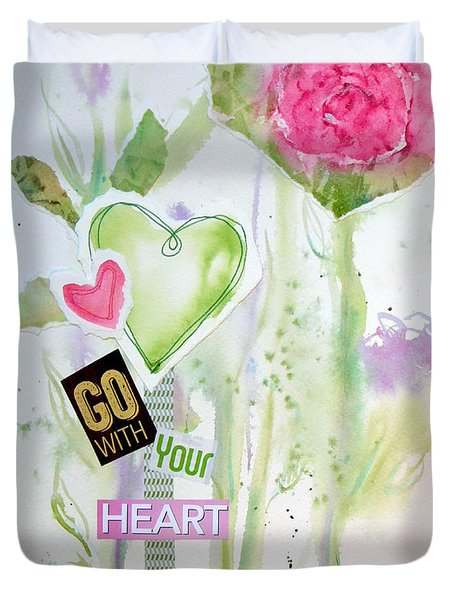 Go With Your Heart Duvet Cover