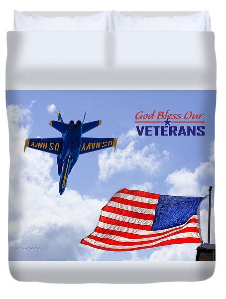 God Bless Our Veterans Duvet Cover