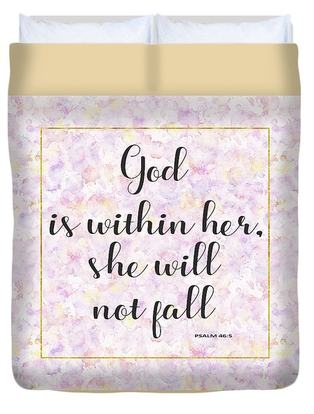God Is Within Her She Will Not Fall Bible Quote Duvet Cover by Georgeta Blanaru