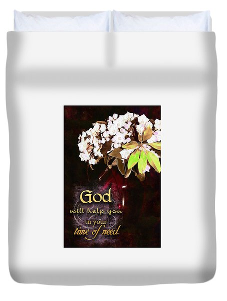 God Will Help You Duvet Cover by Michelle Greene Wheeler