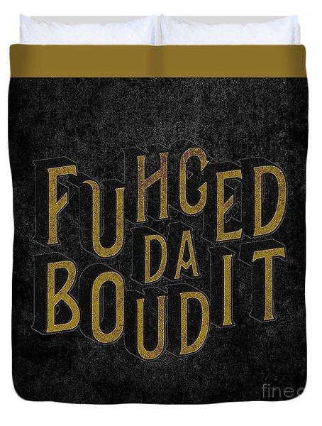 Goldblack Fuhgeddaboudit Duvet Cover