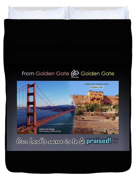 Golden Gate To Golden Gate Duvet Cover