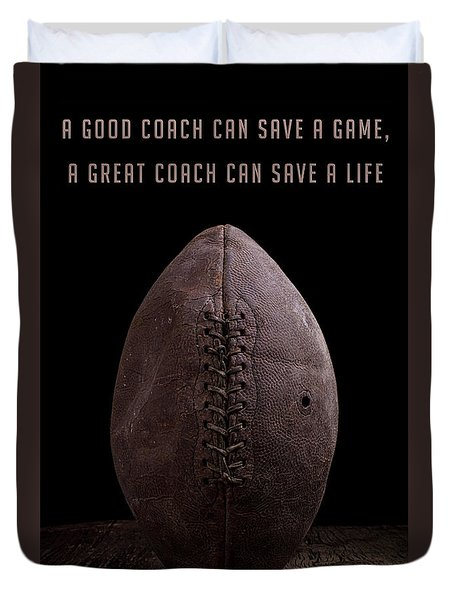 Duvet Cover featuring the photograph Good Vs Great Football Coaches by Edward Fielding
