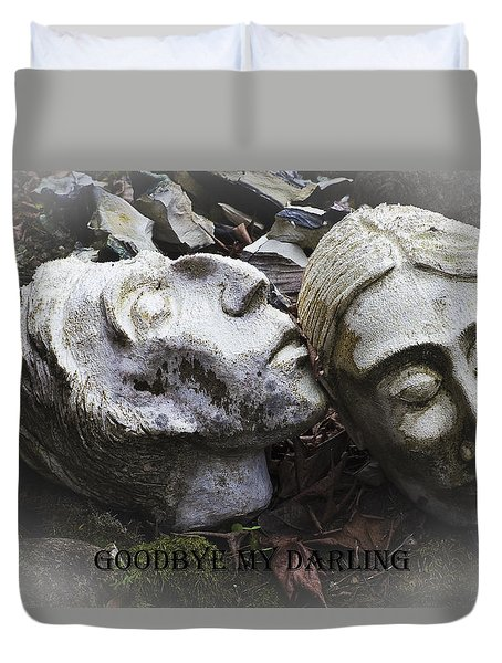 Goodbye My Darling Text Duvet Cover