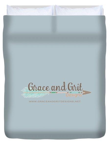 Grace And Grit Logo Duvet Cover by Elizabeth Taylor