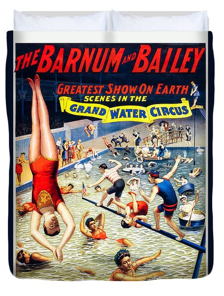 Grand Water Circus Barnum And Bailey 1895 Duvet Cover