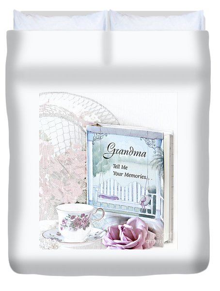 Grandmother...tell Me Your Memories Duvet Cover