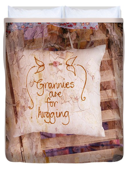 Grannies Are For Hugging Duvet Cover