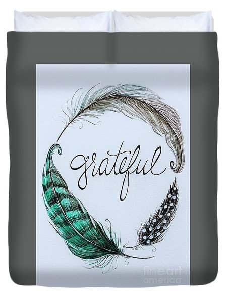 Grateful Duvet Cover by Elizabeth Robinette Tyndall