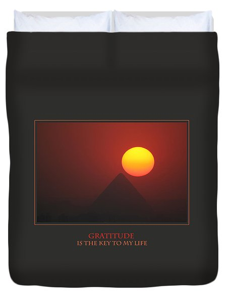 Gratitude Is The Key To My Life Duvet Cover by Donna Corless