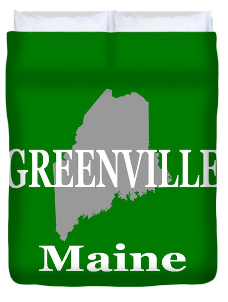 Duvet Cover featuring the photograph Greenville Maine State City And Town Pride  by Keith Webber Jr