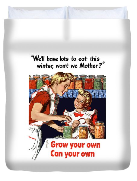Grow Your Own Can Your Own  Duvet Cover