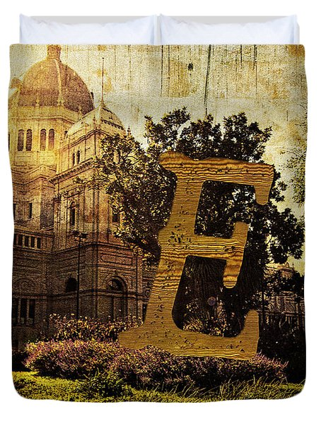 Grungy Melbourne Australia Alphabet Series Letter E Royal Exhibi Duvet Cover