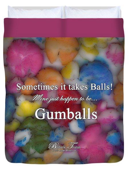 Gumballs #0000d Duvet Cover by Barbara Tristan