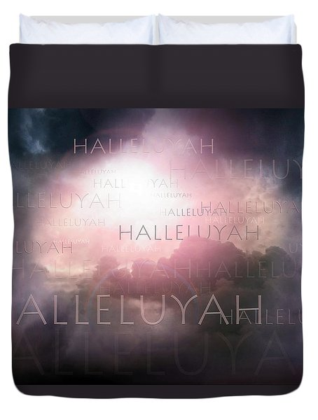 Halleluyah Duvet Cover by Bill Stephens